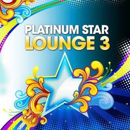 VA-Platinum Star Lounge Vol. 3 (2011)