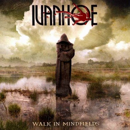 Ivanhoe - Walk In Mindfields 2005