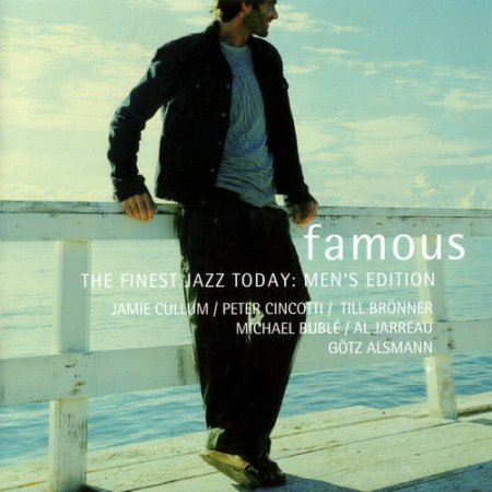 Famous - The Finest Jazz Today: Men's Edition Vol.1 (2005)