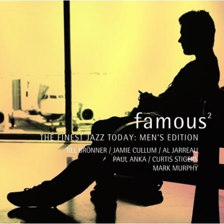 Famous - The Finest Jazz Today: Men's Edition vol.2 (2006)