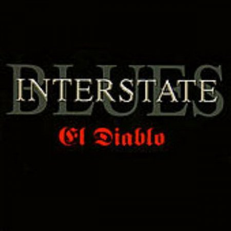 Interstate Blues - El Diablo 2005