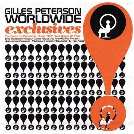 Gilles Peterson - Worldwide Exclusives (2004)