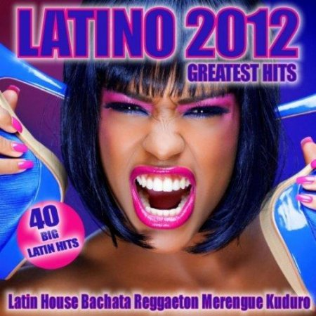 Latino 2012 Greatest Hits (2012)
