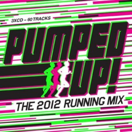VA-Pumped Up! The 2012 Running Mix (2012)