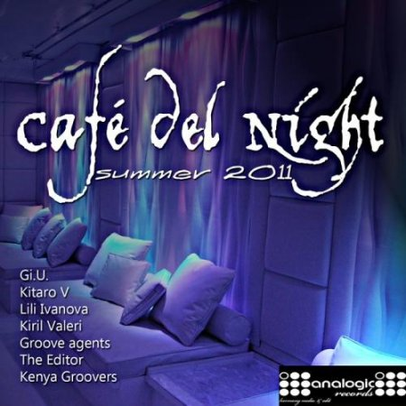 VA-Cafe Del Night (Summer 2011) (2011)