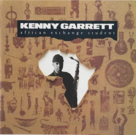 Kenny Garrett - African Exchange Student (1990)