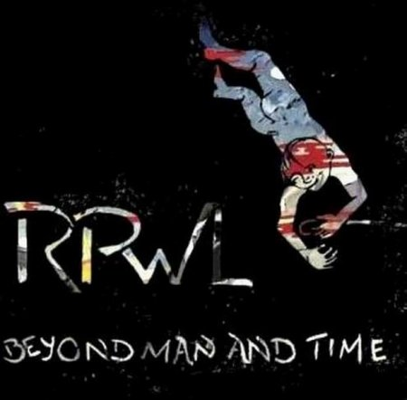 RPWL - Beyond Man And Time 2012