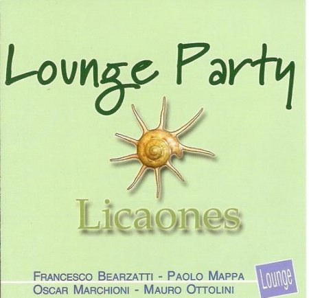 Licaones - Lounge Party (2002)