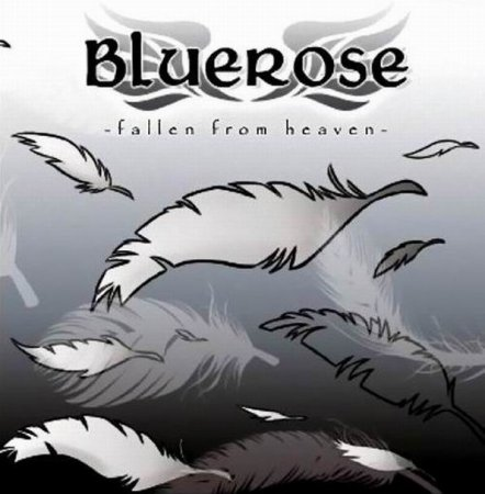 Bluerose - Fallen From Heaven 2012