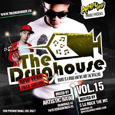 VA-The Drughouse vol.15 � New Year 2012 edition (2012)
