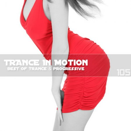 VA-Trance In Motion Vol.105 (2012)