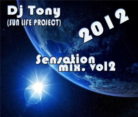 Dj Tony - Sensation 2012 vol 2