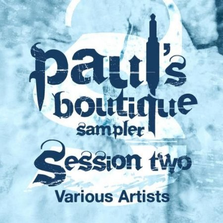 VA - Paul's Boutique Sampler Session Two (2011)
