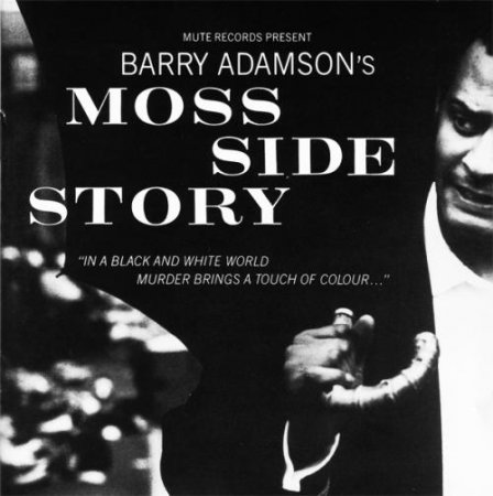 Barry Adamson - Moss Side Story (1989)