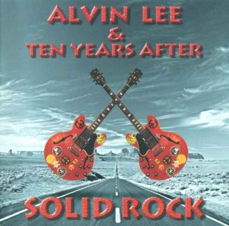 Alvin Lee & Ten Years After - Solid Rock (1997)