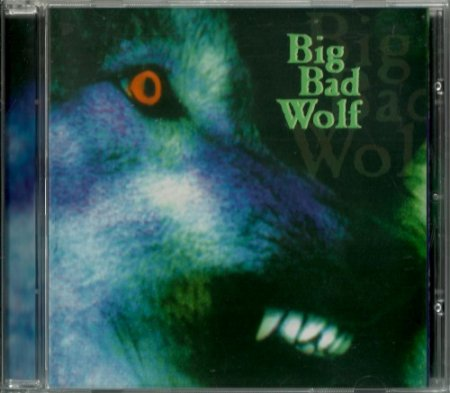 Big Bad Wolf (ex-Le Mans, Jefferson Starship) - Big Bad Wolf (1998)