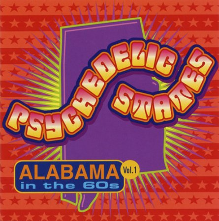 VA - Psychedelic States - Alabama in the '60s (2002)