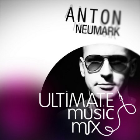Anton Neumark - Ultimate Music Mix 165 (Start of 2012 Mix)