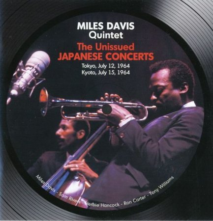 Miles Davis Quintet - The Unissued Japanese Concerts (2011)
