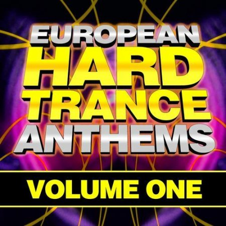 VA-EUROPEAN HARD TRANCE ANTHEMS VOLUME 1 (2011)