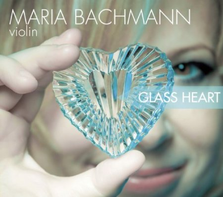 Maria Bachmann - Glass Heart (2010)