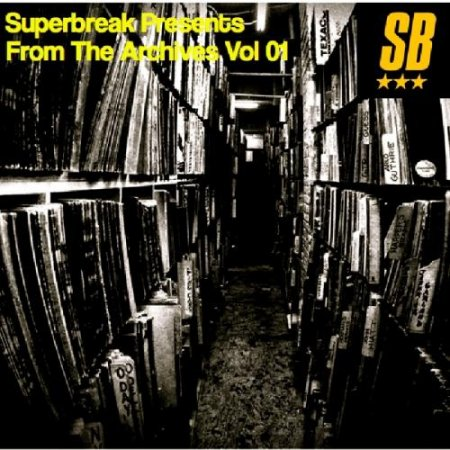 Superbreak - Superbreak Presents From The Archives Vol. 1 (2012)