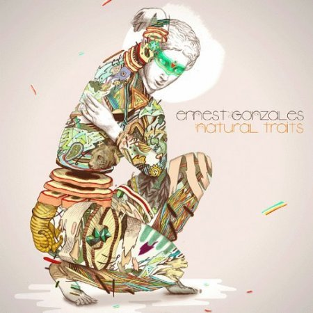 Ernest Gonzales - Natural Traits (2012)