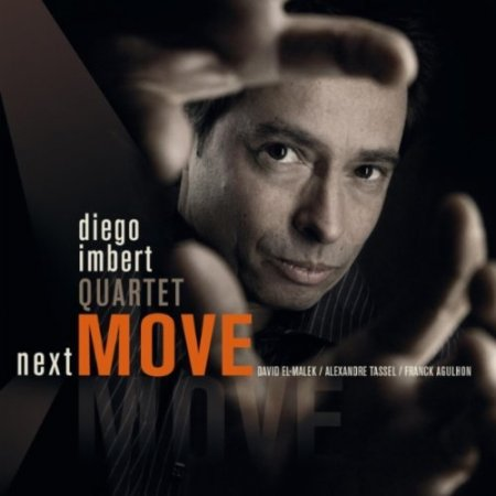 Diego Imbert Quartet - Next Move (2011)