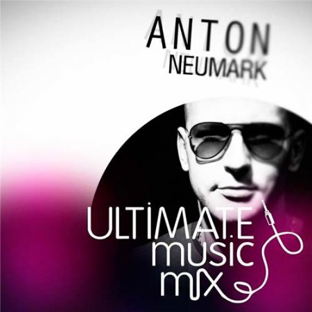 Anton Neumark - Ultimate Music Mix 166 (2012)