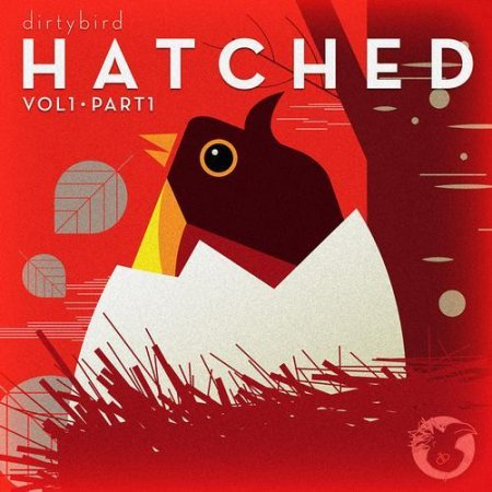 VA-Dirtybird Hatched Vol. 1 (Part. 1 & 2) (2011)