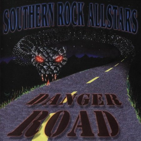 Southern Rock Allstars - Danger Road 2002