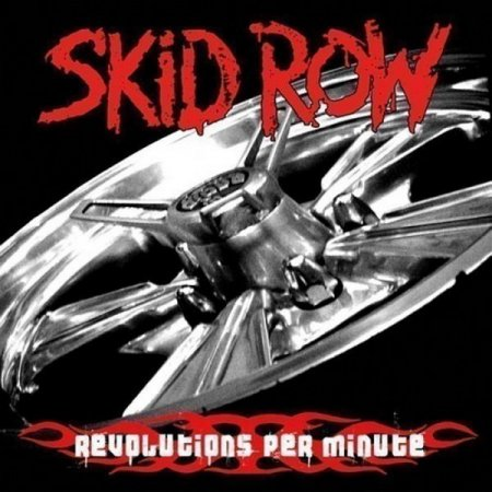 Skid Row - Revolutions Per Minute 2006 (Lossless+MP3)