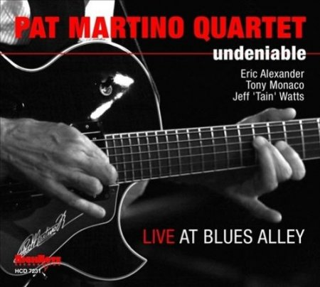 Pat Martino Quartet - Undeniable (2011)