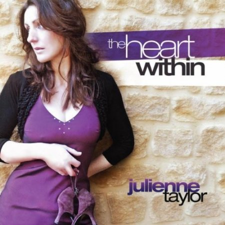 Julienne Taylor - The Heart Within (2011)