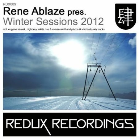 VA - Rene Ablaze pres Winter Sessions (2012)