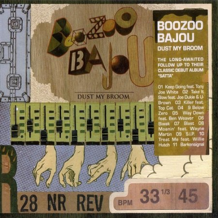 Boozoo Bajou - Dust My Broom (2005)