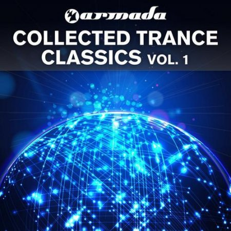VA-Armada Collected Trance Classics, Vol. 1 (2012)