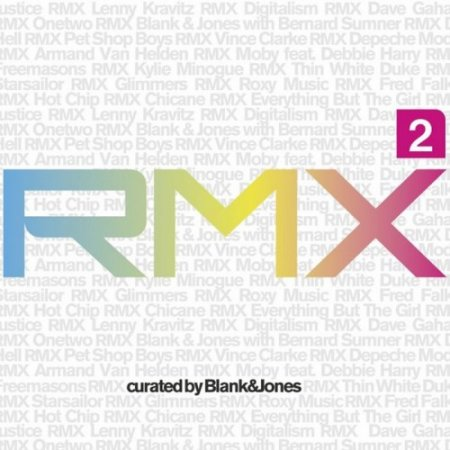 Rmx 2 Curated By Blank & Jones (2012)