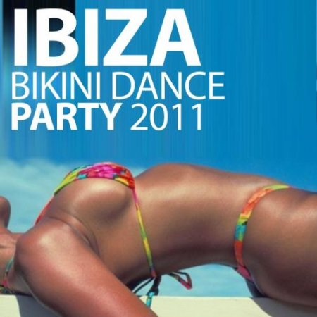 VA-Ibiza Bikini Dance Party 2011 (2011)