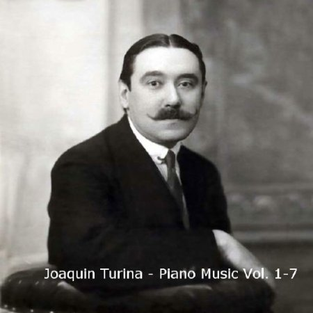 Joaquin Turina - Piano Music.Vol. 1-7 (2004-2011) MP3
