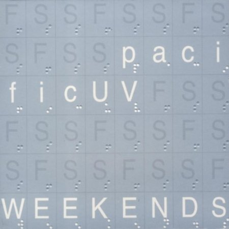 pacificUV - Weekends (2012)