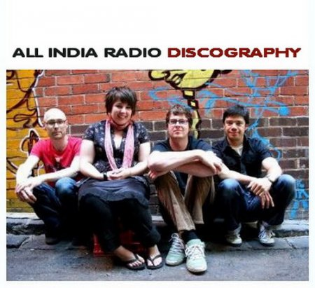 All India Radio - Discography (2001-2011) 11CD