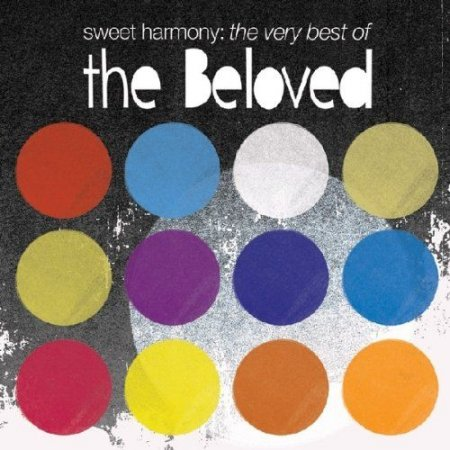 The Beloved - Sweet Harmony The Very Best Of (2011)