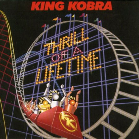King Kobra - Thrill Of A Lifetime 1986
