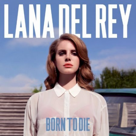 Lana Del Rey - Born to die (Deluxe Edition) (2012)