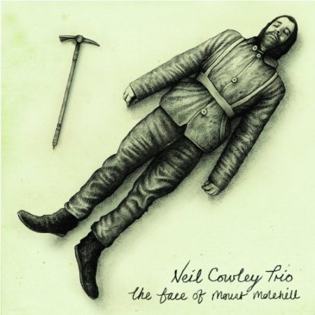 The Neil Cowley Trio - The Face of Mount Molehill (2012)
