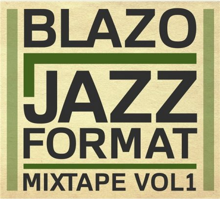 Blazo - Jazz Format Mixtape Vol. 1 (2011)