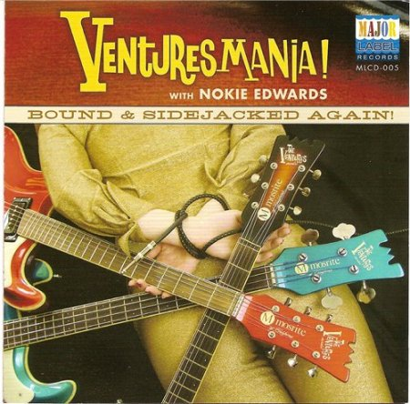 Venturesmania! - Bound & Sidejacked Again! (feat. Nokie Edwards) (2011)