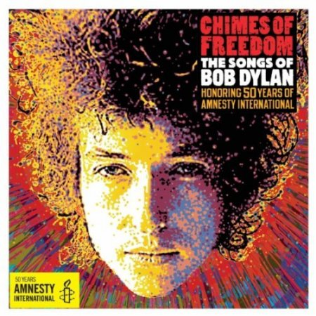 VA - Chimes of Freedom: The Songs of Bob Dylan Honoring 50 Years of Amnesty International 4CD (2012)