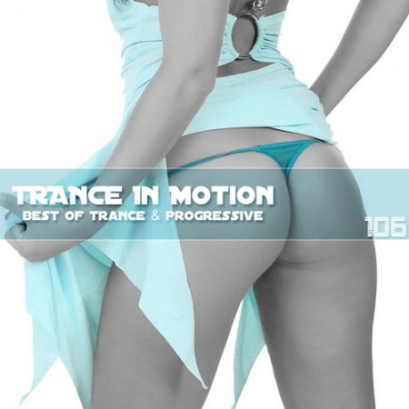 VA-Trance In Motion Vol.106 (2012)